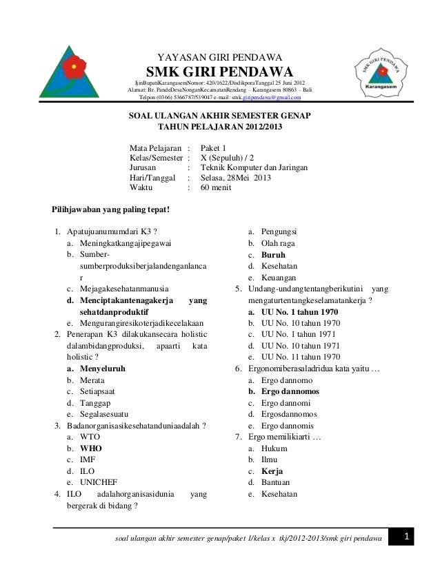 Soal Kelas X Tkj Keselamatan Dan Kesehatan Kerja Dan Instalasi Sist