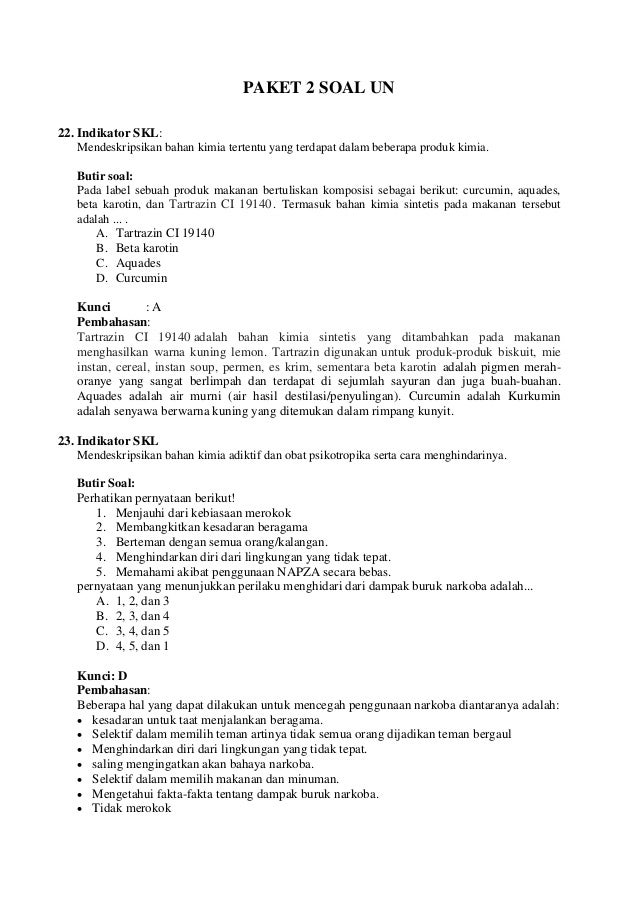 PAKET 2 SOAL UN 22. Indikator SKL: Mendeskripsikan bahan kimia tertentu yang terdapat dalam beberapa produk kimia. Butir s...