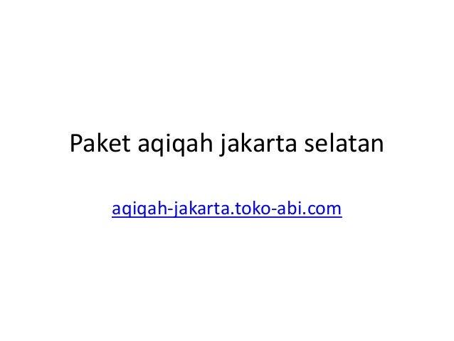 Paket aqiqah jakarta selatan aqiqah-jakarta.toko-abi.com