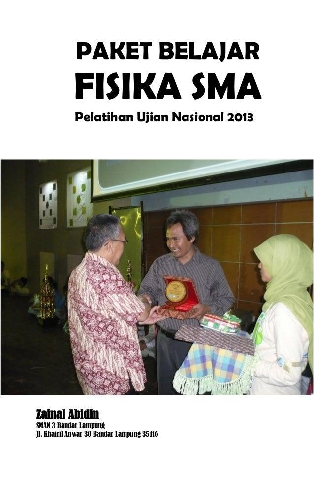 Paket Belajar Fisika Pelatihan Ujian Nasional Zainal Abidin