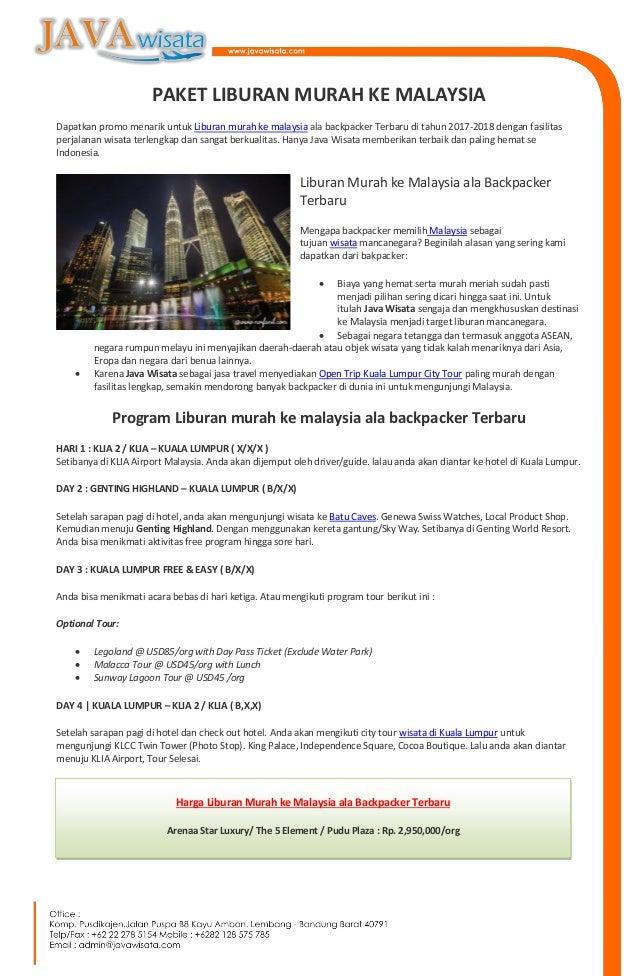 PAKET LIBURAN MURAH KE MALAYSIA Dapatkan Promo Menarik Untuk Liburan Murah Ke Malaysia Ala Backpacker Terbaru