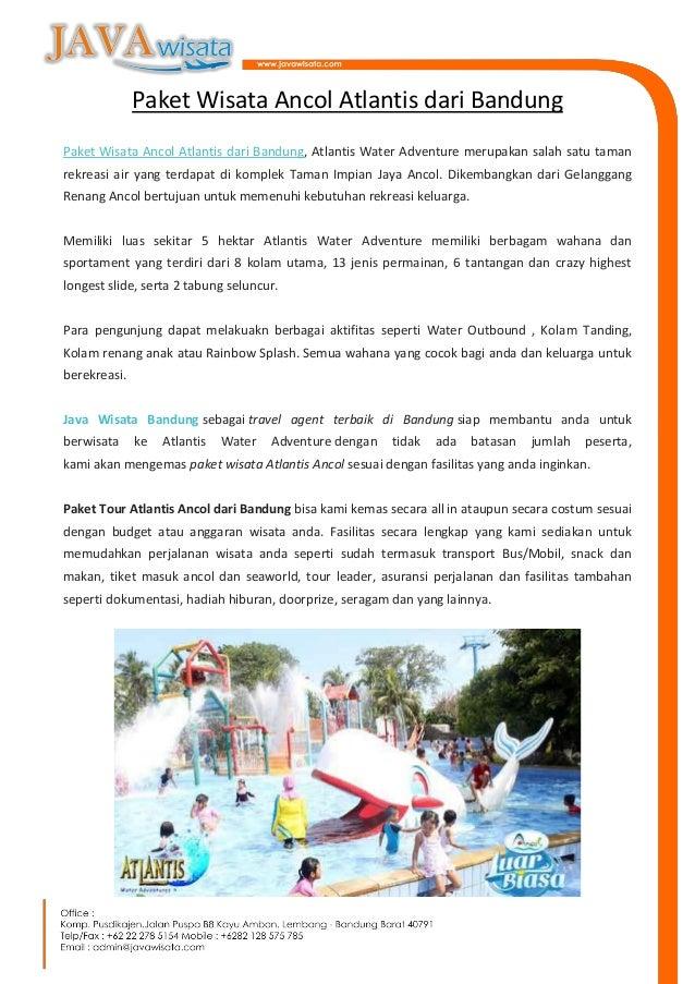 Paket Wisata Ancol Atlantis Dari Bandung