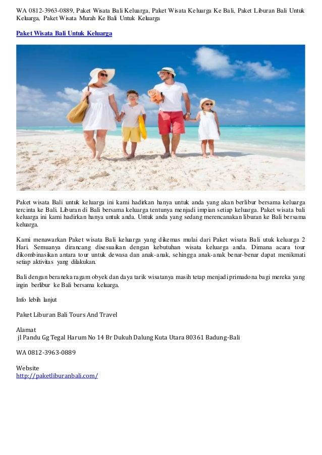 Wa 0812 3963 0889 Paket Wisata Bali Keluarga