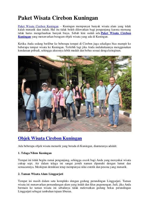 Paket Wisata Cirebon Kuningan Murah Call 085 2222 00054