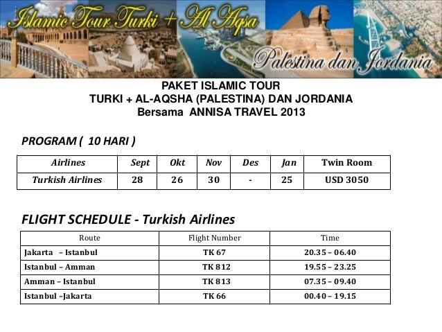 PAKET ISLAMIC TOUR TURKI + AL-AQSHA (PALESTINA) DAN JORDANIA Bersama ANNISA TRAVEL 2013 Airlines Sept Okt Nov Des Jan Twin...