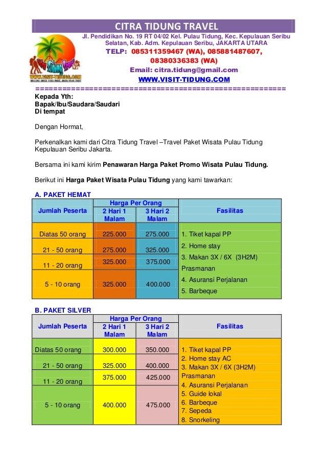 CITRA TIDUNG TRAVEL Jl. Pendidikan No. 19 RT 04/02 Kel. Pulau Tidung, Kec. Kepulauan Seribu Selatan, Kab. Adm. Kepulauan S...