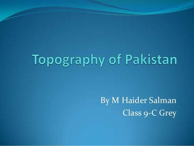 By M Haider SalmanClass 9-C Grey