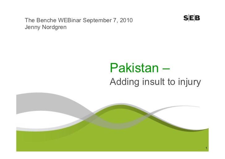The Benche WEBinar September 7, 2010 Jenny Nordgren                                 Pakistan –                            ...
