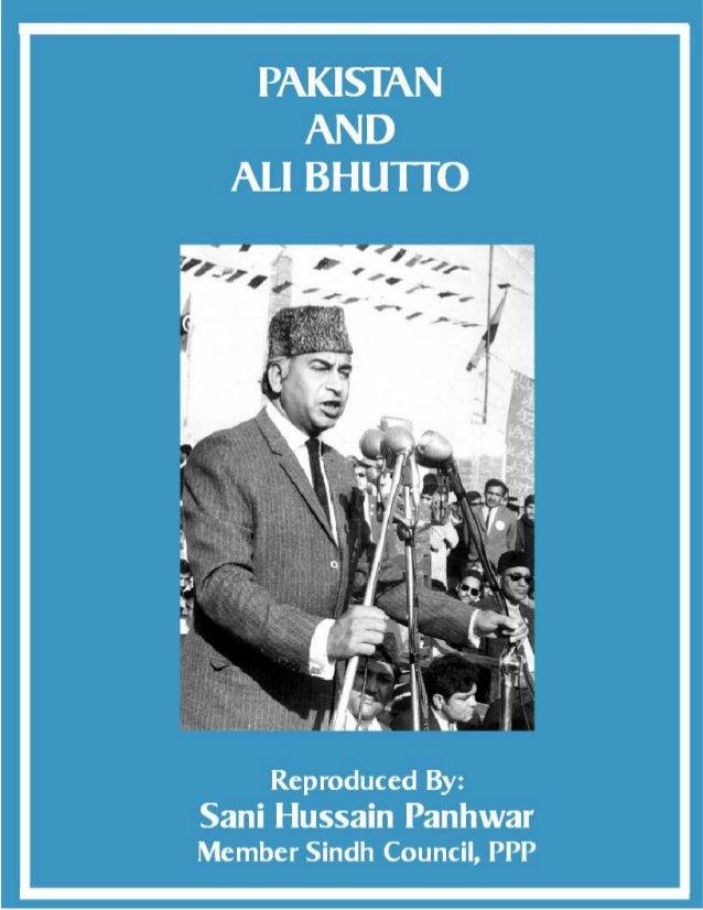 Pakistan and Ali Bhutto; Copyright © www.bhutto.org 1 PAKISTAN AND ALI BHUTTO Friends of Pakistan Colombo – Sri Lanka (197...