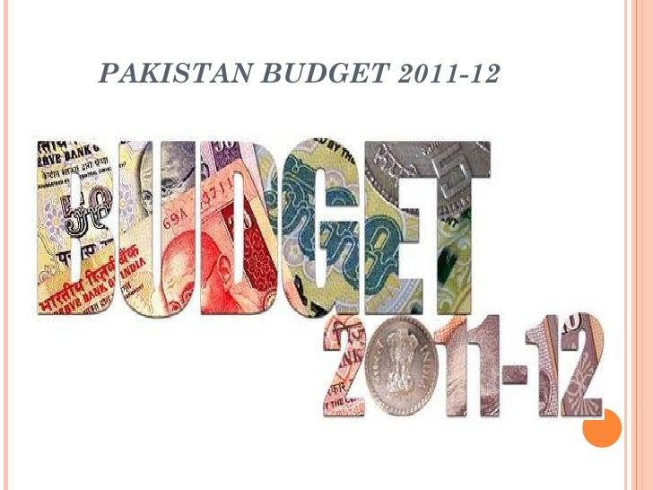 budget of pak 2010 11 Total terrorist attacks in pakistan, 2006–09 year  source: pakistan security  report 2009 (islamabad: pak institute of peace studies, 2010)  budget 2009.