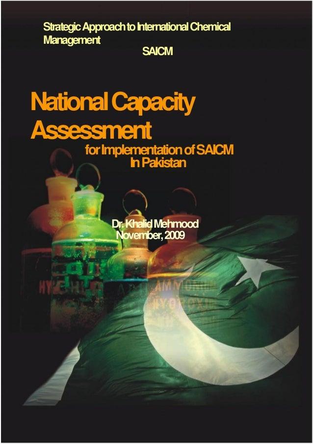 StrategicApproachtoInternationalChemical Management SAICM NationalCapacity Assessment forImplementationofSAICM InPakistan ...