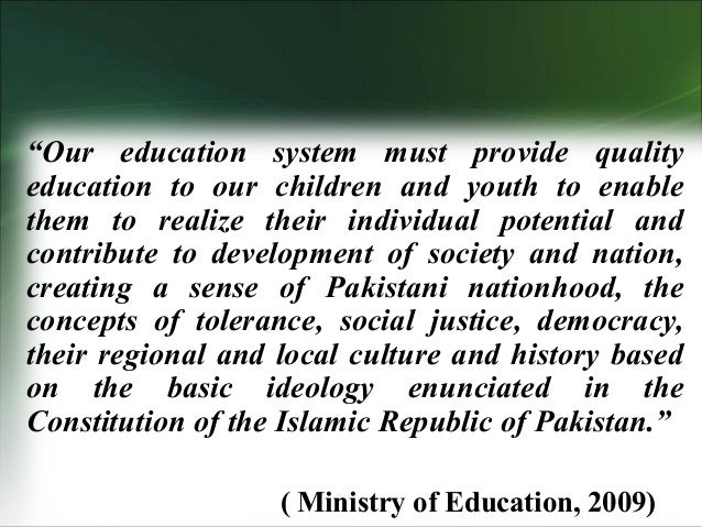thesis on education system of pakistan The educational system of pakistan has been a topic of debate in the country since independence there are different points of views regarding what type of education.
