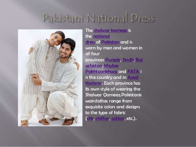 What kind of clothes do people in Pakistan wear?