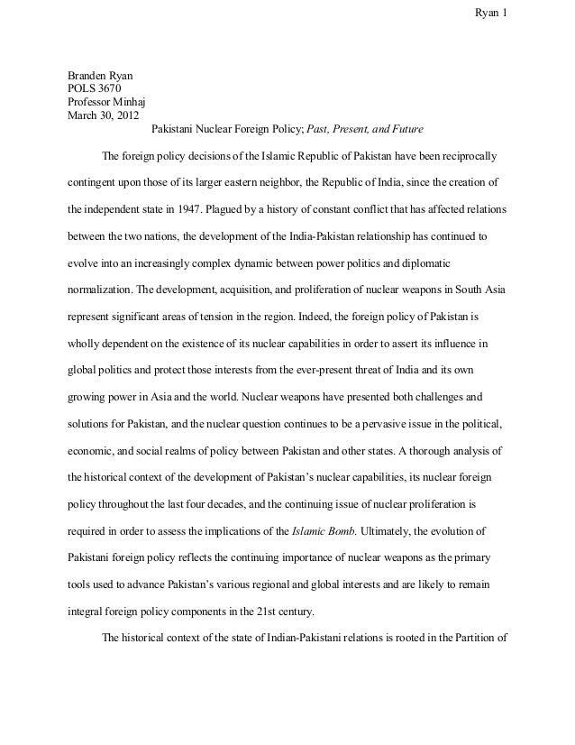 Ryan1 BrandenRyan POLS3670 ProfessorMinhaj March30,2012 PakistaniNuclearForeignPolicy;Past,Present,andFu...