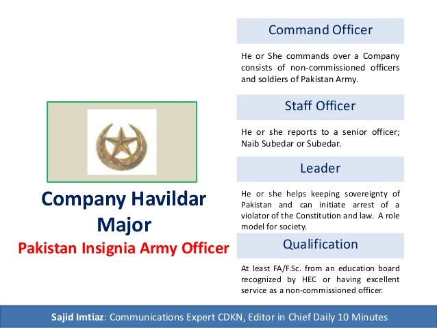 Company Havildar Major Pakistan Insignia Army Officer Command Officer Staff Officer Leader Qualification He or She command...