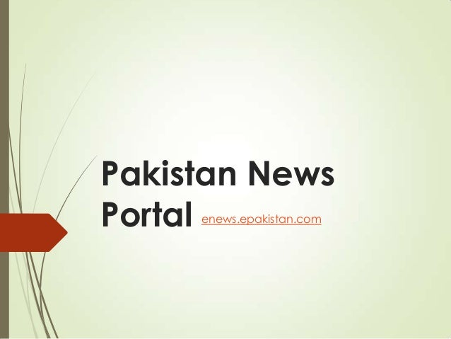 Pakistan News Portal enews.epakistan.com