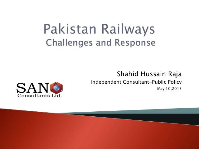Shahid Hussain Raja Independent Consultant-Public Policy May 10,2015