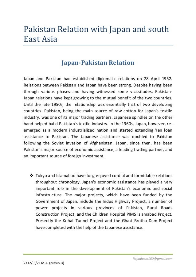 Pakistan Relation with Japan and south East Asia Japan-Pakistan Relation Japan and Pakistan had established diplomatic rel...