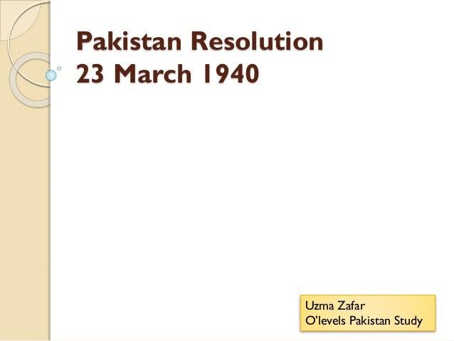 Pakistan Resolution 23 March 1940 Uzma Zafar O'levels Pakistan Study