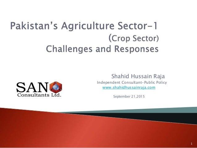 Shahid Hussain Raja Independent Consultant-Public Policy www.shahidhussainraja.com September 21,2015 1
