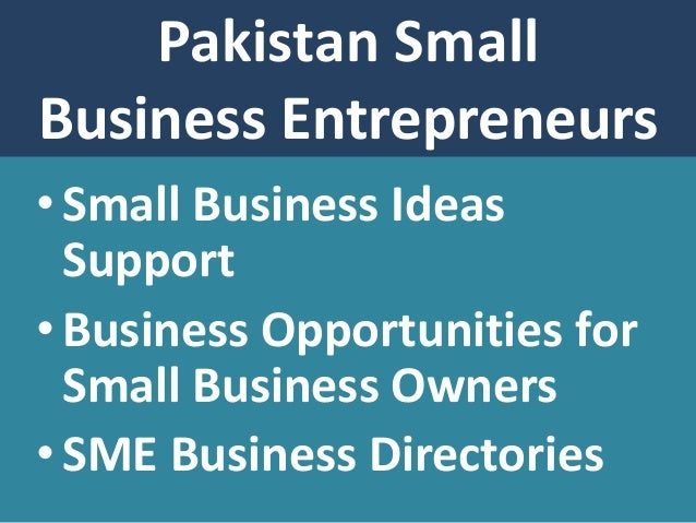 community aec opportunities 3 pakistan sme opportunities and ideas