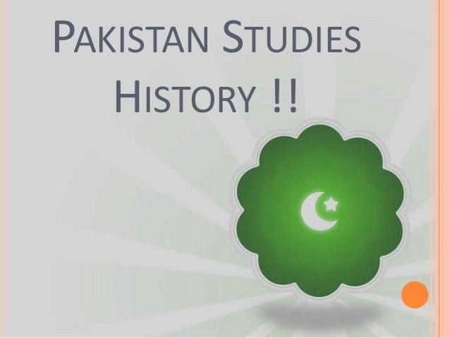 PAKISTAN STUDIES HISTORY !!