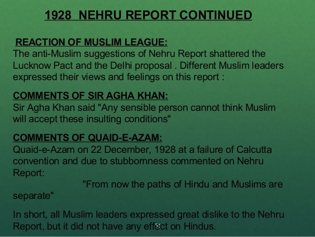 nehru report Nehru report 1928 full text extra ( 10) : the full text of the nehru report the whole text of the nehru report 1928 can be downloaded from this website by clicking on the link below.