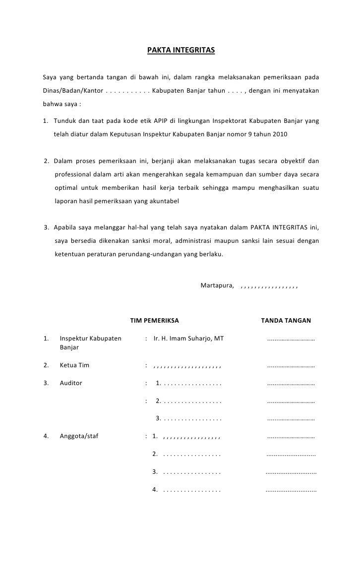 PAKTA INTEGRITASSaya yang bertanda tangan di bawah ini, dalam rangka melaksanakan pemeriksaan padaDinas/Badan/Kantor . . ....