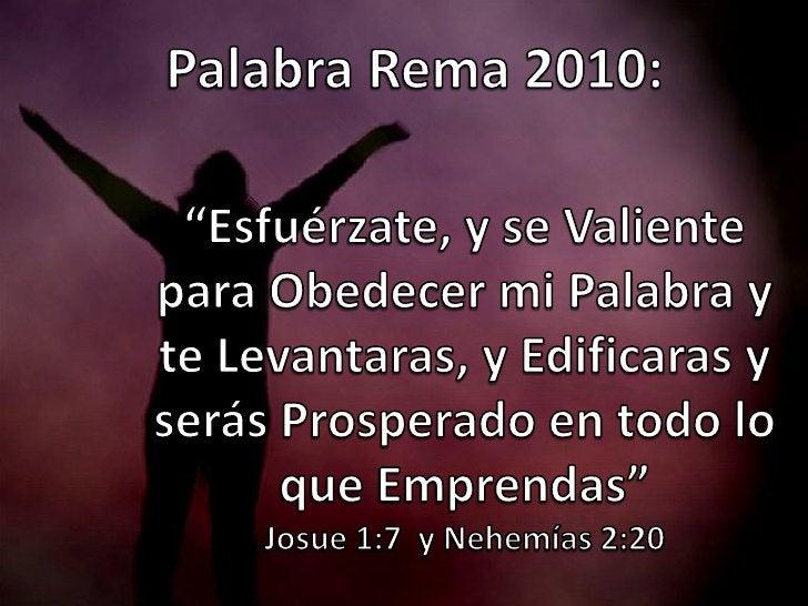 Nehemías 2:20 Y en respuesta les dije: El  Dios de los cielos, él nos  prosperará, y nosotros  sus siervos nos  levantare...
