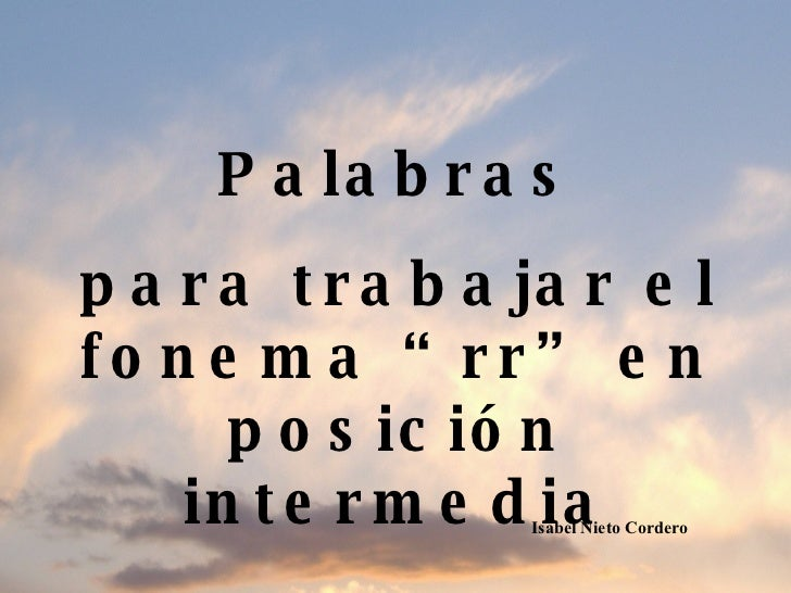 """Palabras para trabajar el fonema """"rr"""" en posición intermedia Isabel Nieto Cordero"""