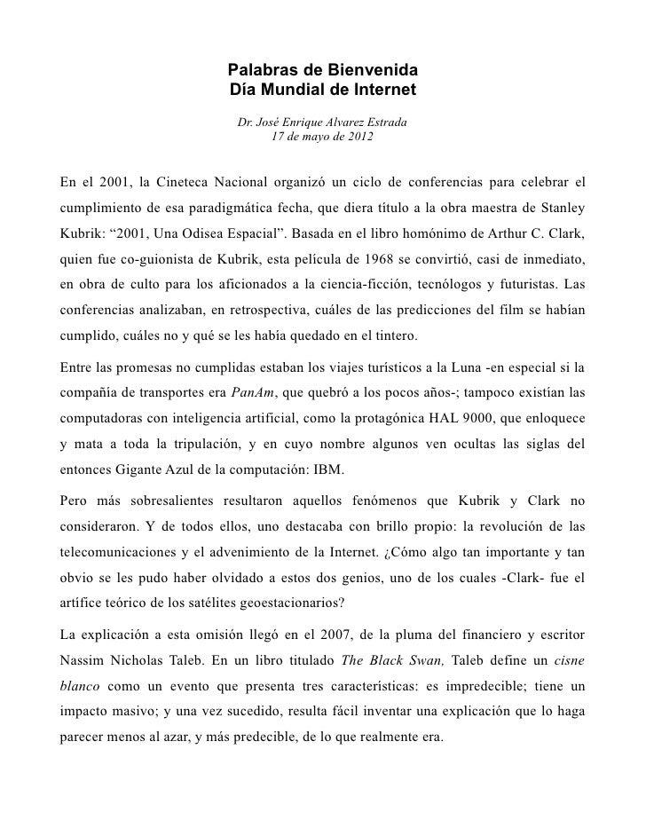 Palabras de Bienvenida                              Día Mundial de Internet                               Dr. José Enrique...