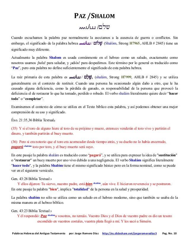 Palabras Hebreas del Antiguo Testamento por: Jorge Romero Díaz http://es.slideshare.net/jorgeromerodiaz3 Pag. No. 10 PAZ /...