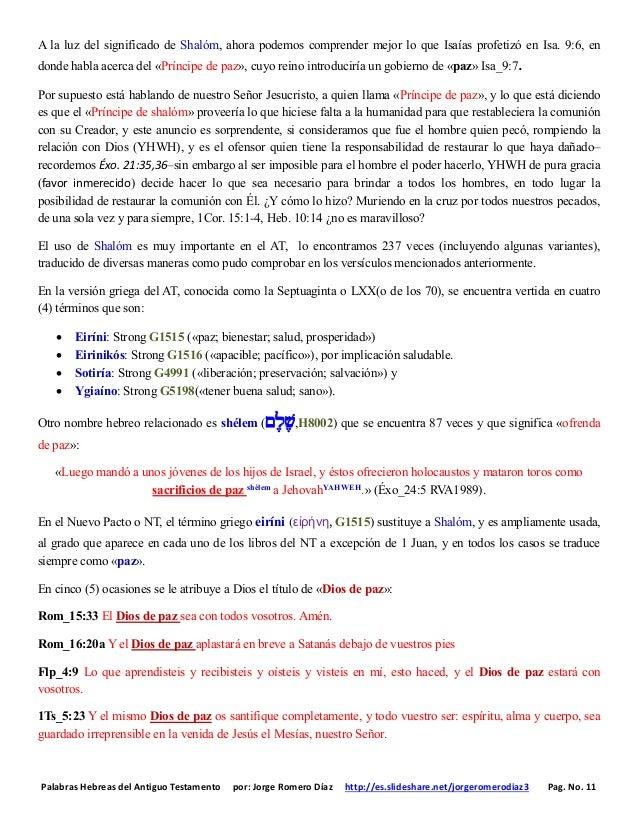 Palabras Hebreas del Antiguo Testamento por: Jorge Romero Díaz http://es.slideshare.net/jorgeromerodiaz3 Pag. No. 11 A la ...
