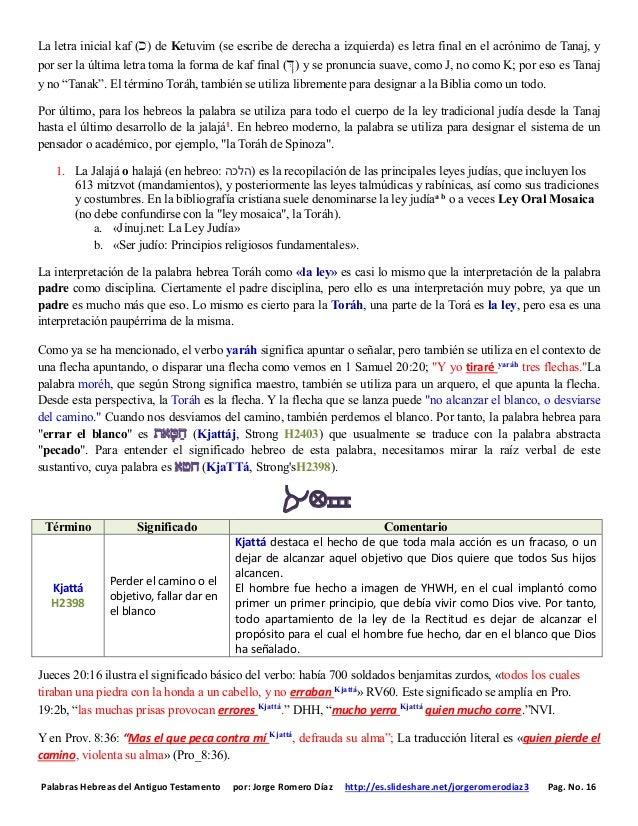 Palabras Hebreas del Antiguo Testamento por: Jorge Romero Díaz http://es.slideshare.net/jorgeromerodiaz3 Pag. No. 16 La le...