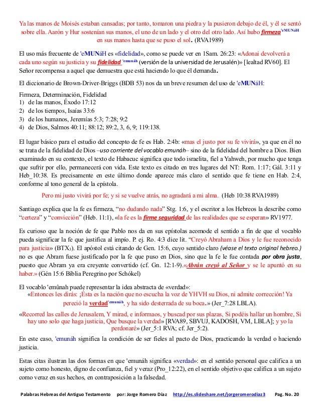 Palabras Hebreas del Antiguo Testamento por: Jorge Romero Díaz http://es.slideshare.net/jorgeromerodiaz3 Pag. No. 20 Ya la...