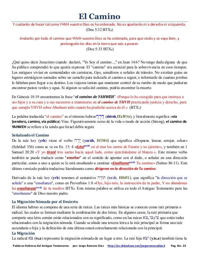 Palabras Hebreas del Antiguo Testamento por: Jorge Romero Díaz http://es.slideshare.net/jorgeromerodiaz3 Pag. No. 23 El Ca...
