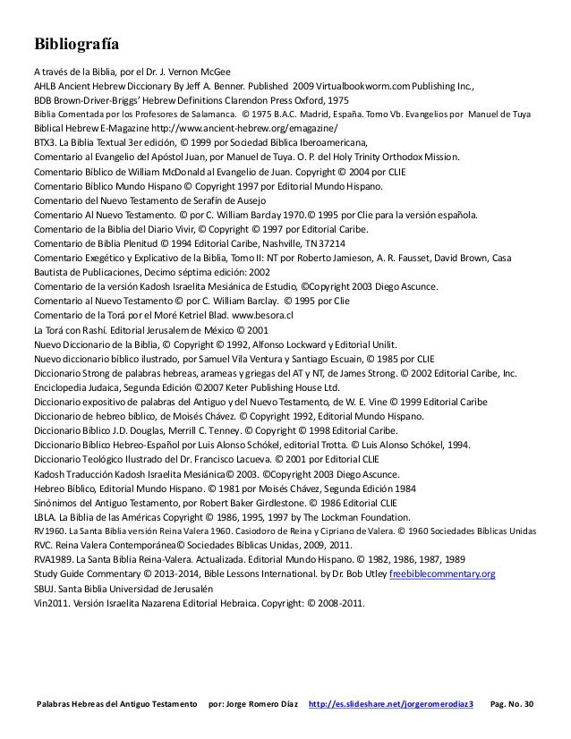 Palabras Hebreas del Antiguo Testamento por: Jorge Romero Díaz http://es.slideshare.net/jorgeromerodiaz3 Pag. No. 30 Bibli...