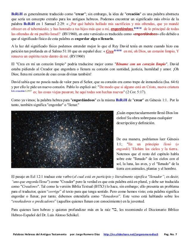 Palabras Hebreas del Antiguo Testamento por: Jorge Romero Díaz http://es.slideshare.net/jorgeromerodiaz3 Pag. No. 7 BaRáH ...