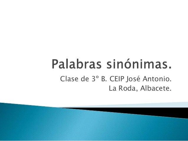 Clase de 3º B. CEIP José Antonio.  La Roda, Albacete.