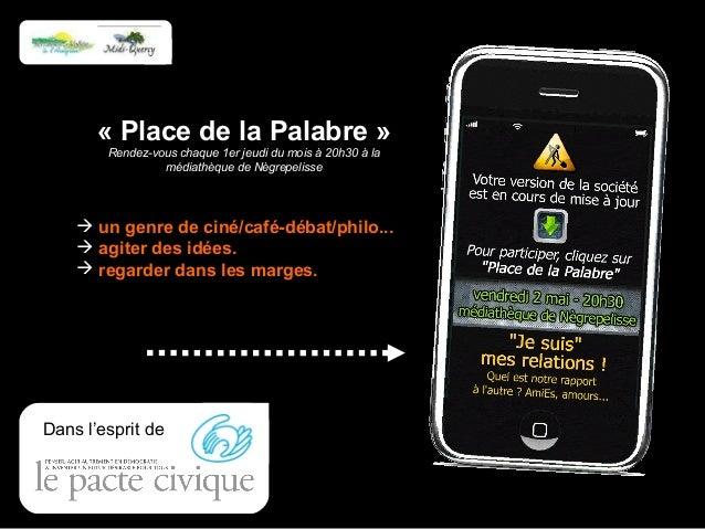 « Place de la Palabre » Rendez-vous chaque 1er jeudi du mois à 20h30 à la médiathèque de Nègrepelisse  un genre de ciné/c...