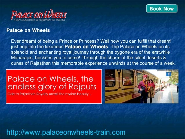 Palace on Wheels Ever dreamt of being a Prince or Princess? Well now you can fulfill that dream! just hop into the luxurio...