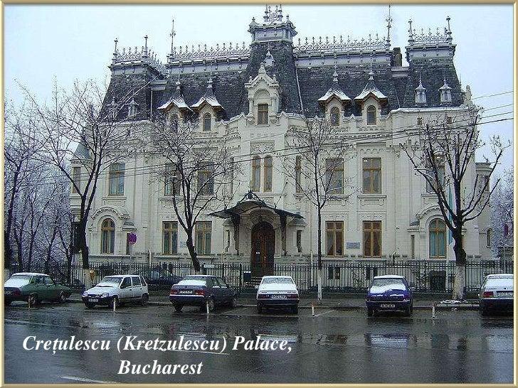 Creţulescu (Kretzulescu) Palace,<br />                   Bucharest<br />