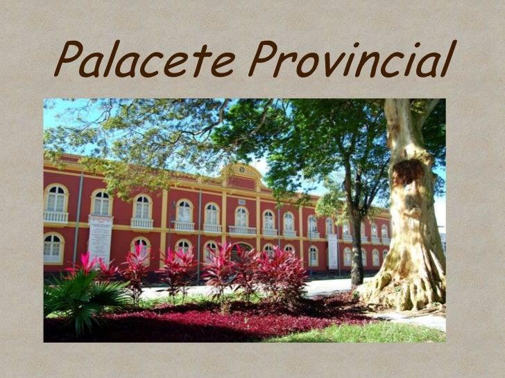 Palacete Provincial<br />