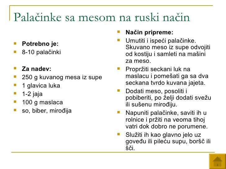 Palačinke sa mesom na ruski način <ul><li>Potrebno je:   </li></ul><ul><li>8-10 palačinki  </li></ul><ul><li>Za nadev:   <...