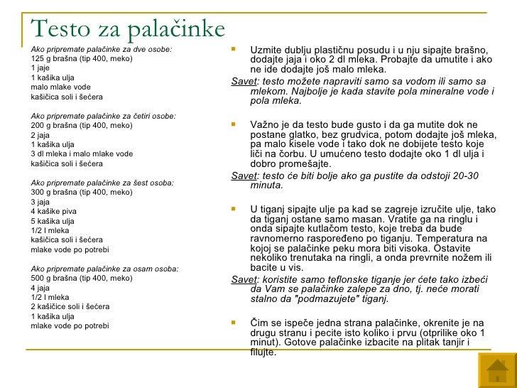 Testo za pala činke <ul><li>Ako pripremate palačinke za dve osobe:  </li></ul><ul><li>125 g brašna (tip 400, meko) </li></...