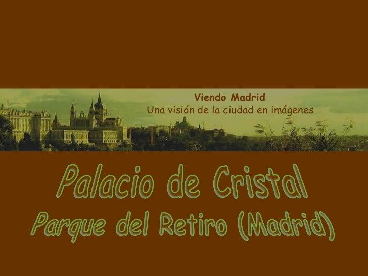 Viendo Madrid  Una visión de la ciudad en imágenes