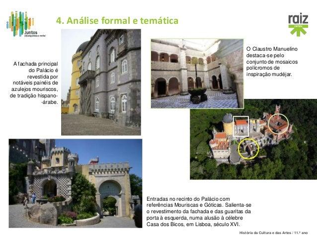 História da Cultura e das Artes / 11.º ano A fachada principal do Palácio é revestida por notáveis painéis de azulejos mou...