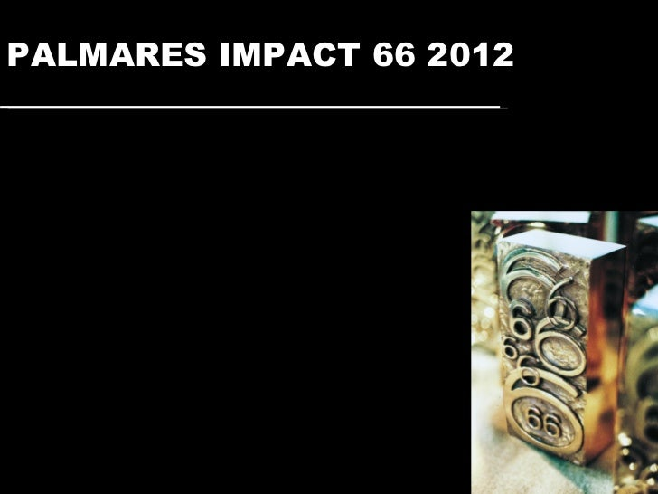 PALMARES IMPACT 66 2012