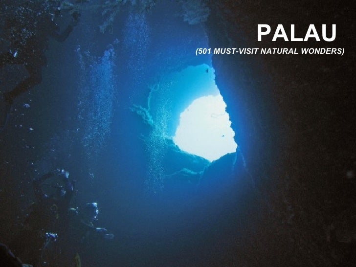 PALAU(501 MUST-VISIT NATURAL WONDERS)
