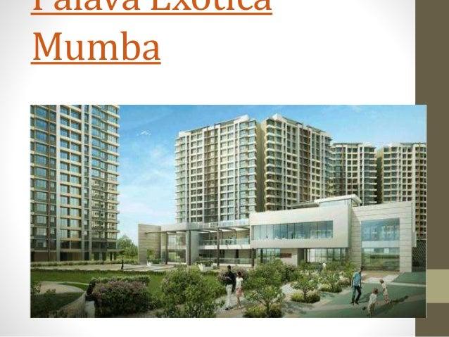 Palava Exotica Mumba